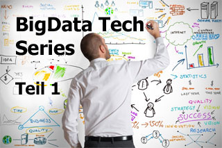 Erklärt: die BigData Tech Series erklären Fachbegriffe aus dem Big Data-Bereich